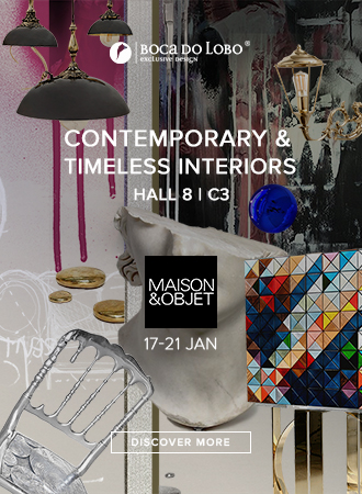 Contemporary and Timeless Interiors - Maison et Objet
