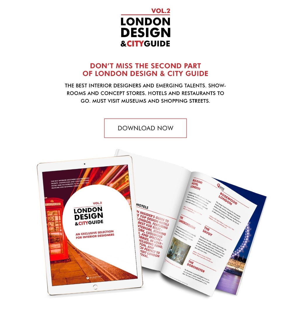 London Design Festival, designers, london guide, events, installations, city guide, DECOREX, 100% Design, london design festival London Design Festival Guide: The Best Design Districts to Go Ebook London Design City Guide web preview 13