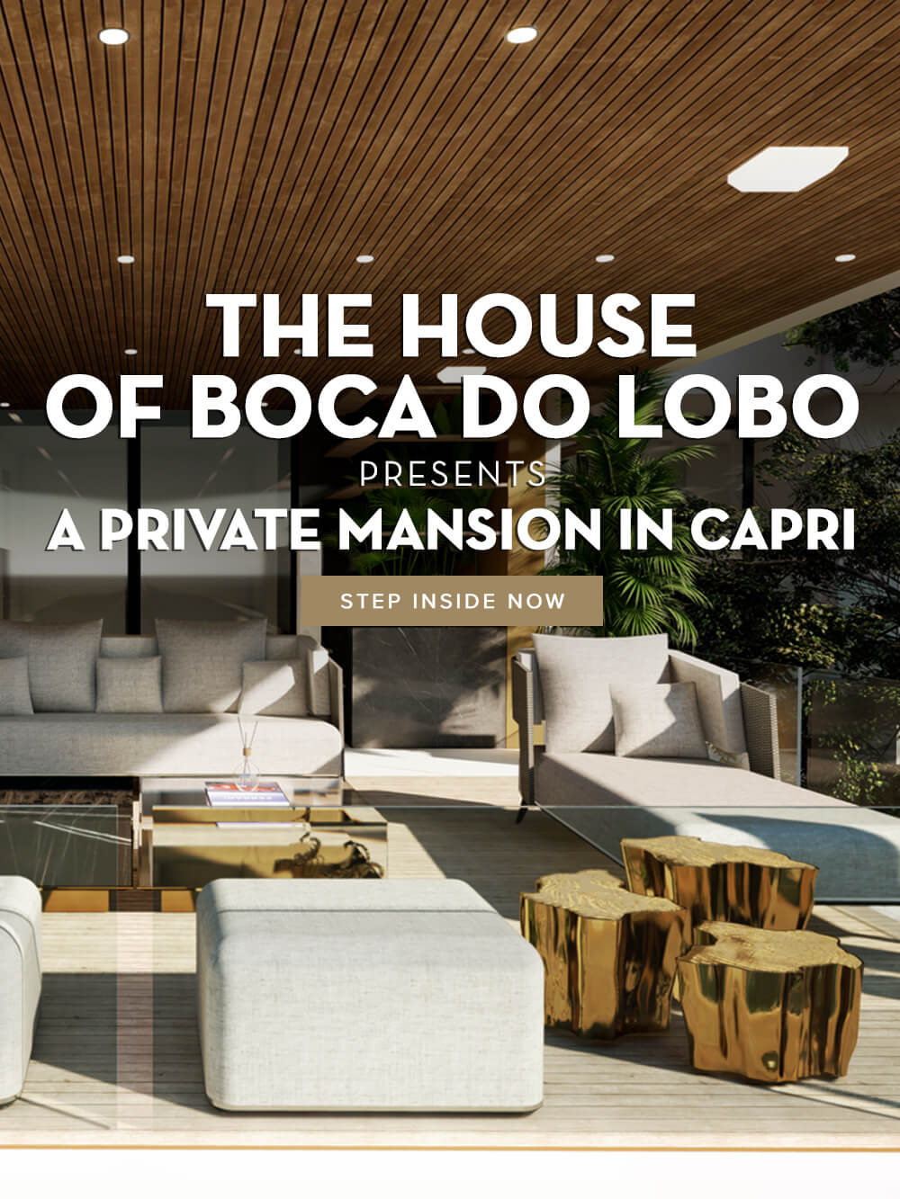 The House of Boca do Lobo presents a Private Mansion in Capri - Step Inside Now